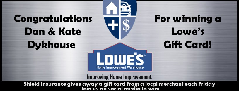 Shield Insurance Gives Away Lowes Gift Card